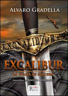 Excalibur. La spada di Macsen - Alvaro Gradella - copertina