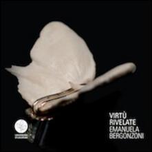Virtù rivelate. Emanuela Bergonzoni. Ediz. multilingue - copertina