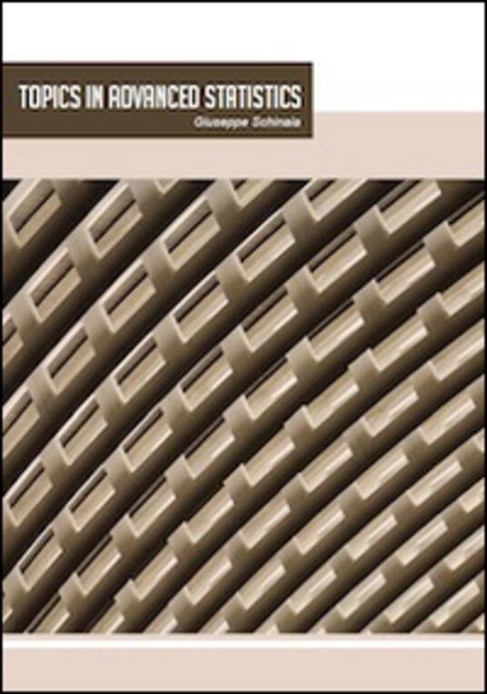 Topics in advanced statistics - Giuseppe Schinaia - copertina