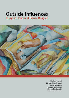 Voluntariadobaleares2014.es Outside influences. Essays in Honour of Franca Ruggieri. Ediz. italiana e inglese Image