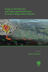Libro Study on architecture and urban spatial structure in China's mega-cities suburbs