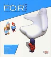 Design for 2013. Il libro che unisce designer e aziende