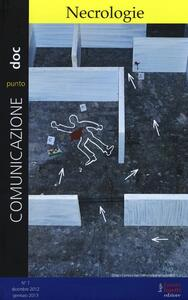 Comunicazionepuntodoc (2013). Vol. 7: Necrologie.