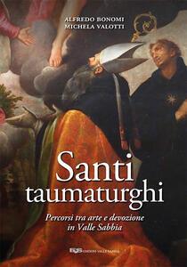 Santi taumaturghi. Percorsi tra arte e devozione in valle Sabbia
