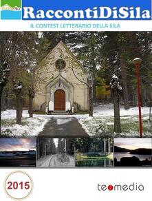 RaccontiDiSila 2015 - Aa. Vv. - ebook