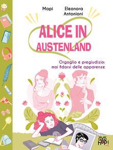 Letterarioprimopiano.it Alice in Austenland. Vol. 2: Orgoglio e pregiudizio: mai fidarsi delle apparenze. Image