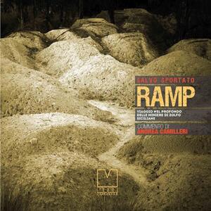 RAMP. Viaggio nel profondo delle miniere di zolfo siciliane
