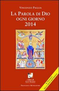 La La parola di Dio ogni giorno 2014 - Paglia Vincenzo - wuz.it