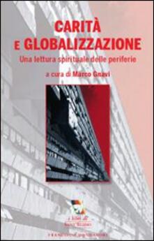 Carità e globalizzazione. Una lettura spirituale delle periferie - copertina