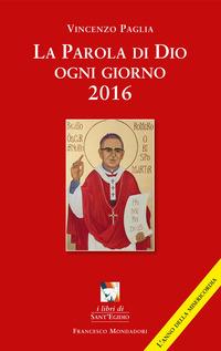 La La parola di Dio ogni giorno 2016 - Paglia Vincenzo - wuz.it