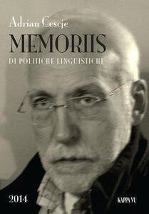Memoriis di politiche linguistiche. Testo friulano