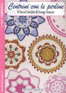 Centrini con le perline. 18 lavori inediti di tissage danese. Hobbistica.pdf