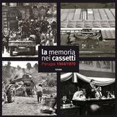 La memoria nei cassetti. Perugia 1944-1970