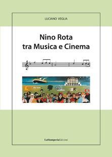 Listadelpopolo.it Nino Rota tra musica e cinema Image