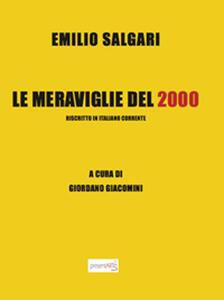 Le meraviglie del 2000. Riscritto in italiano corrente