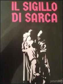 Il sigillo di Sarca - Simona Cremonini - copertina