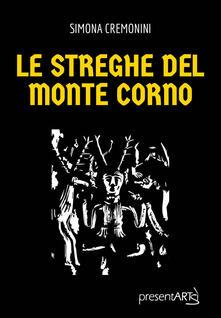 Le streghe del Monte Corno - Simona Cremonini - copertina