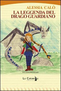 La leggenda del Drago Guardiano