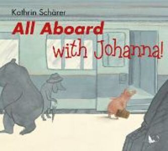 All aborad with Johanna. Ediz. inglese