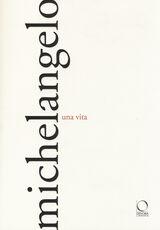 Libro Michelangelo. Una vita
