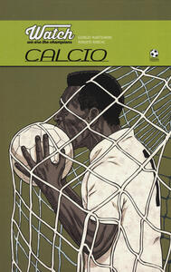 Watch. We are the champions. Calcio
