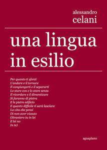 Una lingua in esilio. Ediz. multilingue