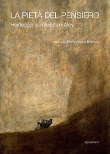 Antondemarirreguera.es La pietà del pensiero. Heidegger e i «Quaderni neri» Image