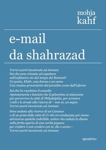 E-mail da Shahrazad. Poesie scelte