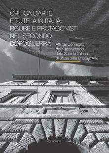 Winniearcher.com Critica d'arte e tutela in Italia: figure e protagonisti nel secondo dopoguerra. Atti del Convegno (Perugia, 17-19 novembre 2015) Image