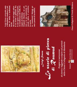 Le storie di pietra di Raumaud. Esegesi e narrazione delle storie e leggende scolpite sul portale della chiesa collegiata di Manduria