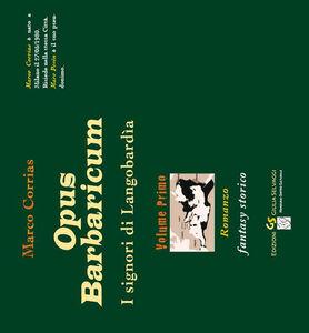 Opus Barbaricum. I signori di Langobardìa