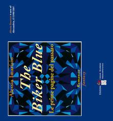The biker blue. Le prime pagine del passato.pdf