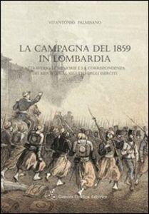La campagna del 1859 in Lombardia attraverso le memorie e la corrispondenza dei reporter al seguito degli eserciti