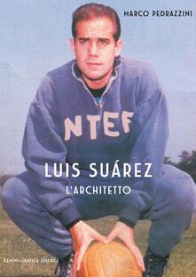 Osteriacasadimare.it Luis Suarez. L'architetto Image