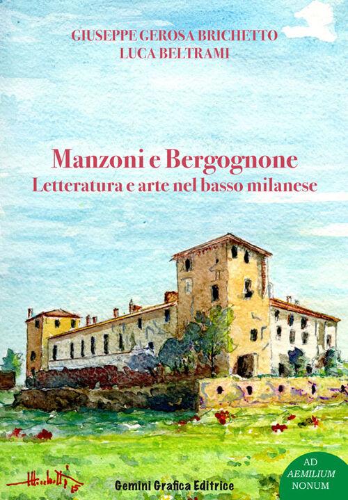 Manzoni e Bergognone. Letteratura e arte nel basso milanese