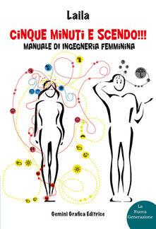 Milanospringparade.it Cinque minuti e scendo!!! Manuale di ingegneria femminina Image