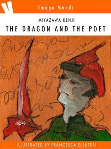 Thedragon and the poet. Ediz. illustrata