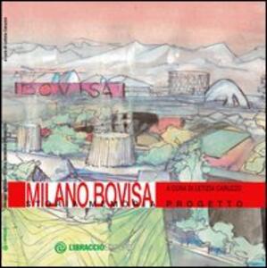 Libro Milano Bovisa. Storia memoria progetto