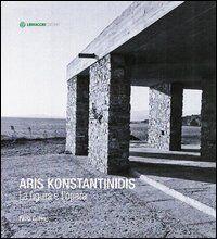 Aris Konstantinidis. La figura e l'opera