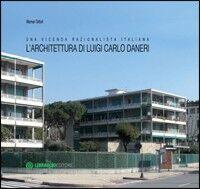 L' architettura di Luigi Carlo Daneri