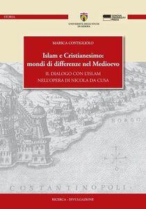 Islam e cristianesimo: mondi di differenze nel Medioevo