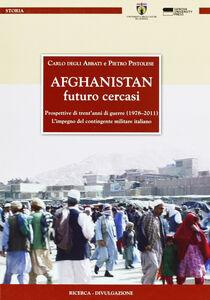 Afghanistan. Futuro cercasi