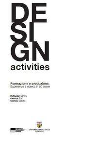 Design activities. Formazione e produzione. Esperienze di ricerca in 50 storie
