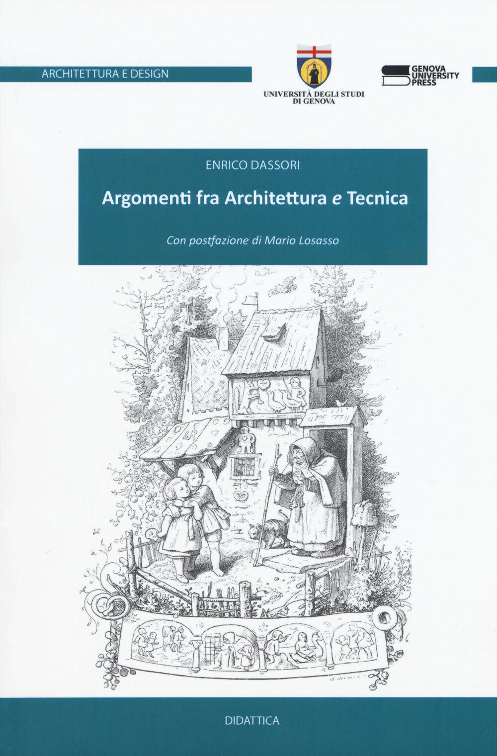 Argomenti fra architettura e tecnica