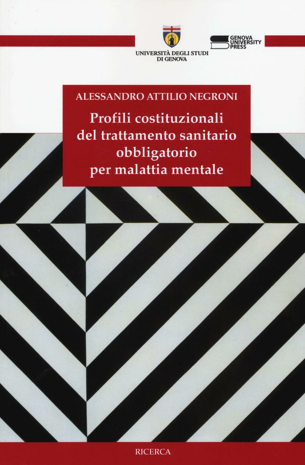 Profili costituzionali del trattamento sanitario obbligatorio per malattia mentale