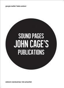 Antondemarirreguera.es Sound Pages. John Cage's publications. Ediz. multilingue Image