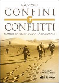 Confini e conflitti. Uomini, imperi e sovranità nazionale