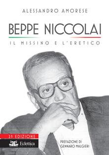 Beppe Niccolai. Il missino e l'eretico - Alessandro Amorese - copertina