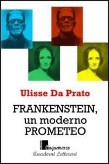Osteriacasadimare.it Frankenstein, un moderno Prometeo Image