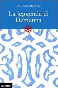 La leggenda di Demenna